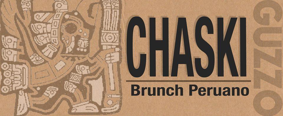 CHASKI ! Brunch Peruano los domingos @ Guzzo